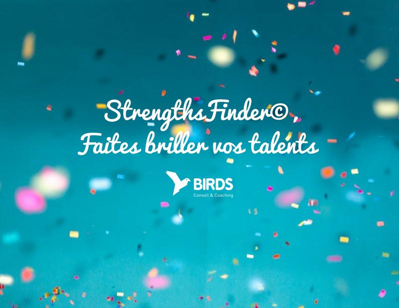 StrengthsFinder©, la méthode qui met l'accent sur vos talents !