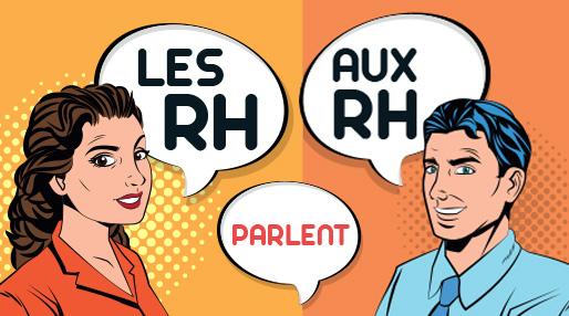 Les RH parlent aux RH