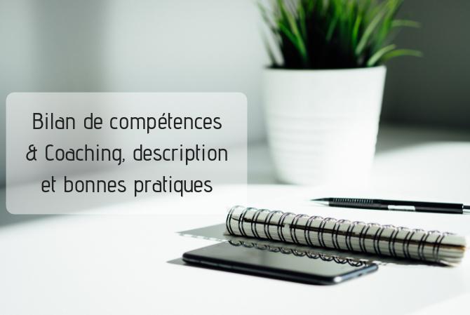 Bilan de compétences & Coaching, description et bonnes pratiques
