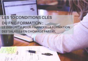 LES 10 CONDITIONS CLES du FNE Formation
